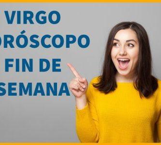 Predicciones fin de semana Virgo
